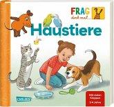 Haustiere / Frag doch mal ... die Maus! Erstes Sachwissen Bd.25