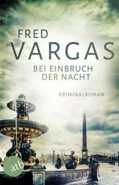 Bei Einbruch der Nacht - Vargas, Fred