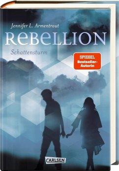 Rebellion. Schattensturm / Revenge Bd.2 - Armentrout, Jennifer L.