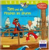 Tom und die Piraten im Sturm / Lesemaus Bd.98