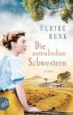 Die australischen Schwestern / Auswanderer-Epos Bd.2