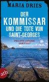 Der Kommissar und die Tote von Saint-Georges / Philippe Lagarde ermittelt Bd.11