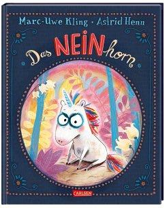 Das NEINhorn - Kling, Marc-Uwe