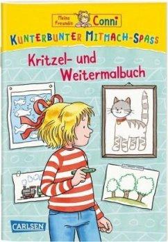 Meine Freundin Conni: Kunterbunter Mitmach-Spaß - Kritzel- und Weitermalbuch - Leintz, Laura