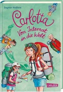 Vom Internat in die Welt / Carlotta Bd.10 - Hoßfeld, Dagmar