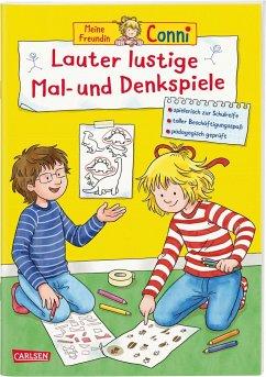 Lauter lustige Mal- und Denkspiele / Conni Gelbe Reihe Bd.47 - Sörensen, Hanna