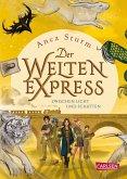 Zwischen Licht und Schatten / Der Welten-Express Bd.2