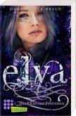 Das Licht der Finsternis / Elya Bd.3