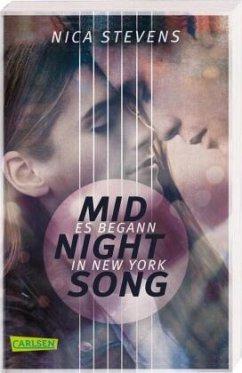 Midnightsong. Es begann in New York - Stevens, Nica