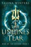 The Undine's Tear (Rise of the Grigori, #1) (eBook, ePUB)