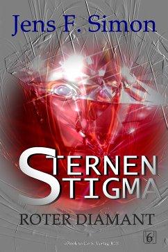 Roter Diamant (STERNEN STIGMA 6) (eBook, ePUB)