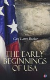 The Early Beginnings of USA (eBook, ePUB)