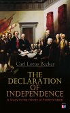 The Declaration of Independence: A Study in the History of Political Ideas (eBook, ePUB)