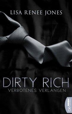 Dirty Rich - Verbotenes Verlangen (eBook, ePUB) - Jones, Lisa Renee