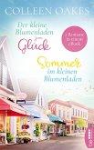Der kleine Blumenladen zum Glück / Sommer im kleinen Blumenladen (eBook, ePUB)