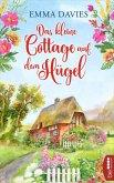 Das kleine Cottage auf dem Hügel (eBook, ePUB)