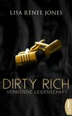 Verbotene Leidenschaft / Dirty Rich Bd.1 (eBook, ePUB)