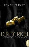 Dirty Rich - Verbotene Leidenschaft (eBook, ePUB)