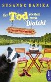 Der Tod versteht auch Dialekt / Sofia und die Hirschgrund-Morde Bd.6 (eBook, ePUB)