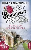 Bunburry - Zu tot, um schön zu sein (eBook, ePUB)