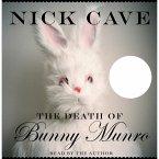 The Death of Bunny Munro (Unabridged) (MP3-Download)
