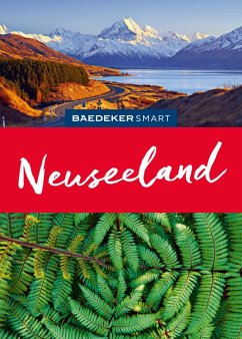 Baedeker SMART Reiseführer Neuseeland (eBook, PDF) - Gebauer, Bruni; Huy, Stefan
