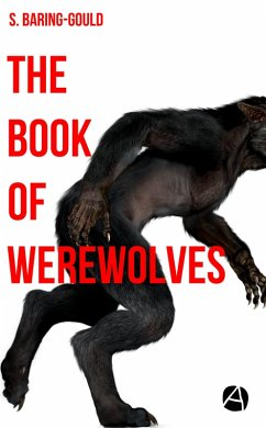 The Book of Werewolves (eBook, ePUB) - Baring-Gould, William S.