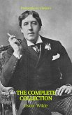 Oscar Wilde: The Complete Collection (eBook, ePUB)