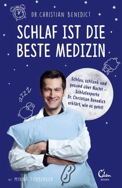 Schlaf ist die beste Medizin (eBook, ePUB) - Benedict, Christian