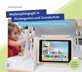 Medienpädagogik in Kindergarten und Grundschule (eBook, PDF)