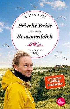 Frische Brise auf dem Sommerdeich / Sehnsuchtsorte Bd.9 (eBook, ePUB) - Just, Katja
