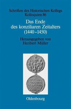 Das Ende des konziliaren Zeitalters (1440-1450) (eBook, PDF)