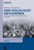 Dem Holocaust entkommen (eBook, PDF)
