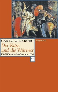 Der Käse und die Würmer - Ginzburg, Carlo