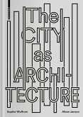 The City as Architecture (eBook, PDF)