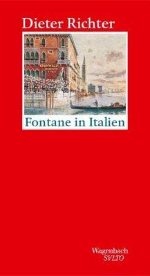 Fontane in Italien - Richter, Dieter