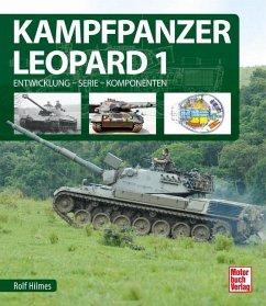 Kampfpanzer Leopard 1 - Hilmes, Rolf