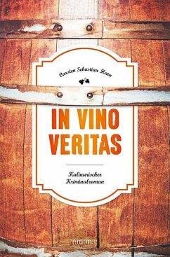 In Vino Veritas - Henn, Carsten Sebastian