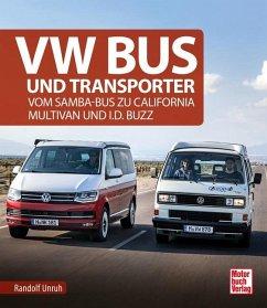 VW Bus und Transporter - Unruh, Randolf