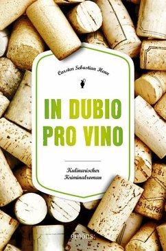 In Dubio pro Vino - Henn, Carsten Sebastian