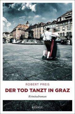 Der Tod tanzt in Graz - Preis, Robert