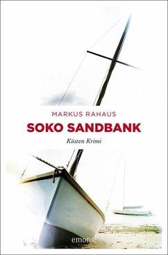 Soko Sandbank - Rahaus, Markus