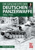 Die Geschichte der Deutschen Panzerwaffe