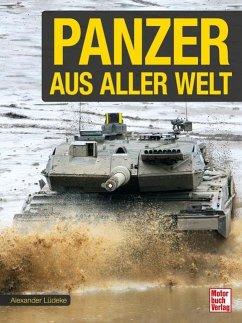 Panzer aus aller Welt - Lüdeke, Alexander