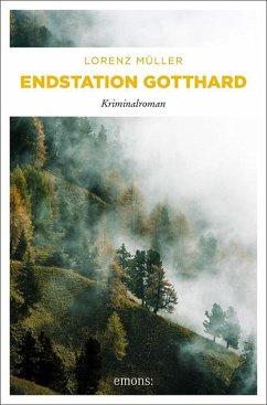 Endstation Gotthard - Müller, Lorenz