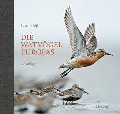 Die Watvögel Europas - Gejl, Lars
