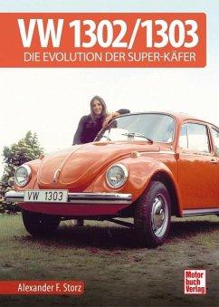 VW 1302 / 1303 - Storz, Alexander F.