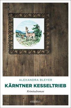 Kärntner Kesseltrieb - Bleyer, Alexandra