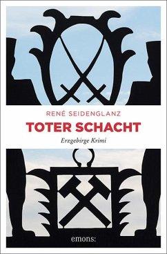 Toter Schacht - Seidenglanz, René