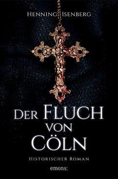 Der Fluch von Cöln - Isenberg, Henning